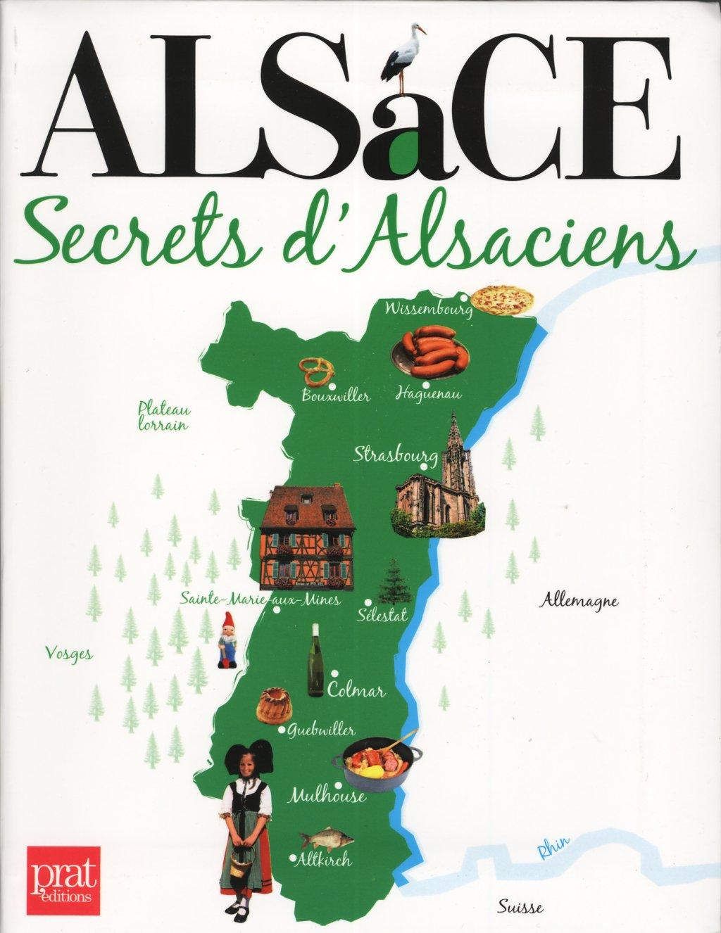 ALSACE SECRETS ALSACIENS