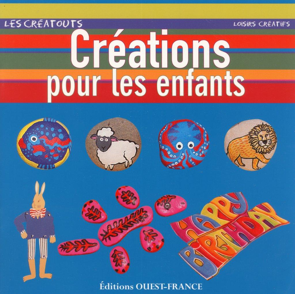 CREATIONS POUR LES ENFANTS